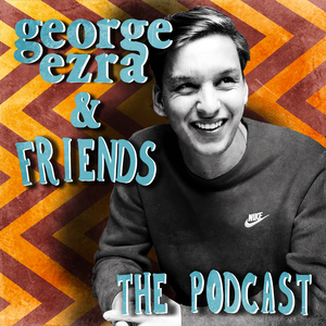 George Ezra - Podcast