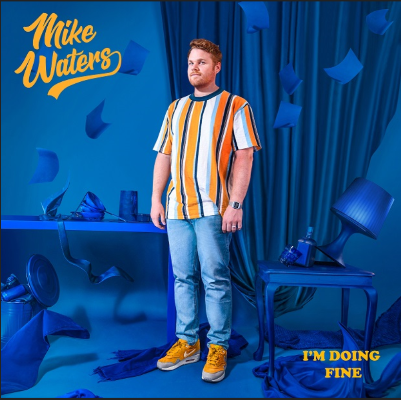 Mike Waters releases new single 'I'm Doing Fine'