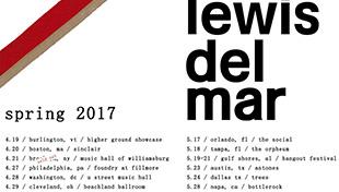 Lewis Del Mar - Spring Tour